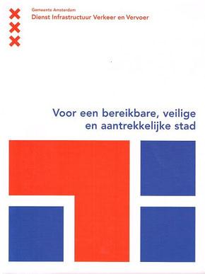 Beleidsnota maken gemeente Amsterdam Infrastructuur Verkeer en Vervoer