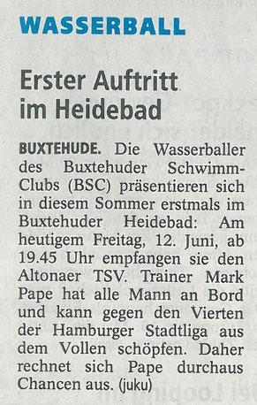 Buxtehuder Tageblatt vom 12.06.2015. Wasserball/ Erster Auftritt im Heidebad