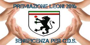 PREMIAZIONE LEONI 2016 E BENEFICENZA CDS