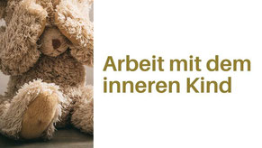 Arbeit mit dem inneren Kind Thurgau