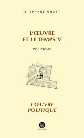 L'œuvre et le temps 5 - S. Gruet - Editions POIESIS