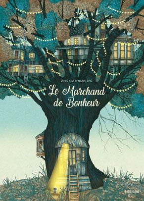 Couverture de l'album jeunesse Le marchand de Bonheur paru chez Sarbacane Éditions sur le BLOG : la Bulle Ludique Originale Gratuite