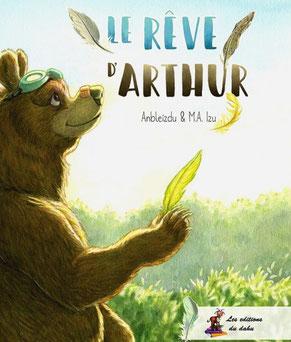 Couverture du roman jeunesse Le rêve d'Arthur paru aux Éditions du Dahu sur le BLOG : la Bulle Ludique Originale Gratuite