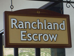 Ranchland Escrow Wood Sign