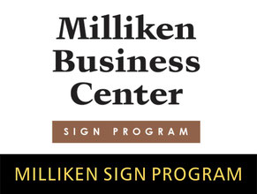 Milliken Business Center Sign Progam