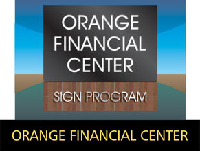 Orange Financial Center Sign Program