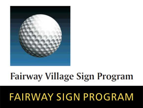 Fairway Village Sign Program
