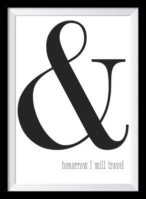 Typografie Poster, Typografie Print, and tomorrow I will travel