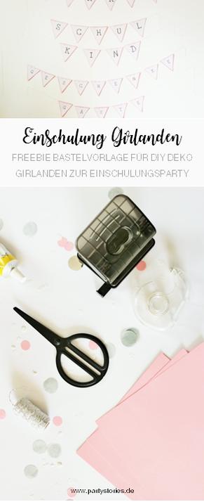 DIY Deko Girlanden zur Einschulung und für die Einschulungsparty: Partydeko Girlanden einfach selber basteln mit Freebie Bastelvorlagen vom Partystyling Blog partystories.de