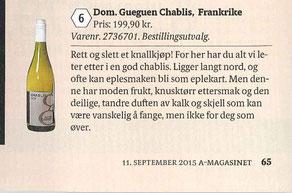 Aftenposten Septembre 2015   Headline: Forbidden Fruit   Journalist: Ingvild Tennfjord   DOMAINE GUEGUEN CHABLIS 2014