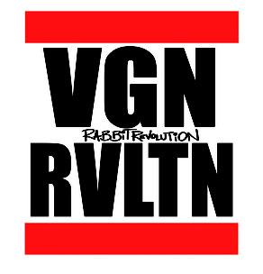 VGN RVLTN - Vegan Revolution - Rabbit Revolution