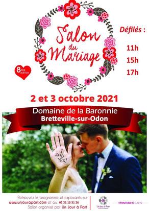 Salon du Mariage au Domaine de la Baronnie à Bretteville-sur-Odon 2 et 3 Octobre 2021
