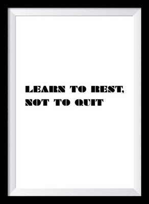 Typografie Poster Motivation, learn to rest not to quit