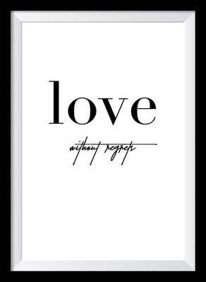 Typografie Poster Liebe, Love without regrets