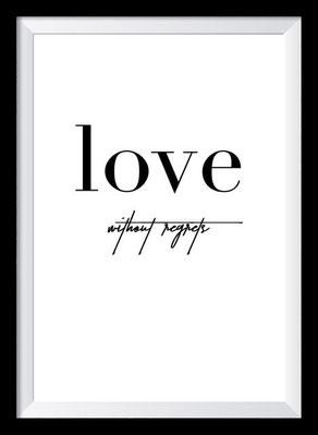 Typografie Poster Liebe, Typografie Print, Love without regrets