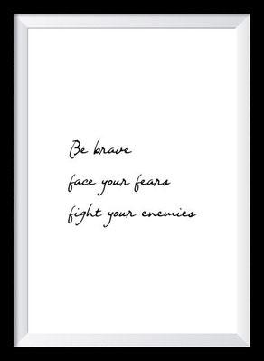 Typografie Poster, Typografie Print, Motivation, be brave