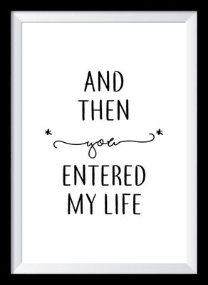 Typografie Poster, Typografie Print Liebe, And then you entered my life
