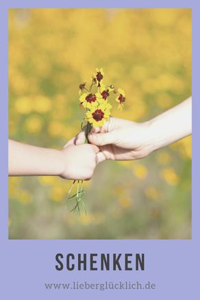 Lieber glücklich sein mit Schenken - 100 Wege zum Glück #Schenken