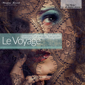 Le Voyage - Senses Of A Magic Fairytale - Maretimo Records