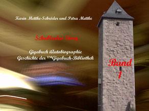 Petra Mettke und  Karin Mettke-Schröder/™Gigabuch-Bibliothek/iAutobiographie Band 1
