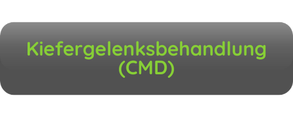 Button Aufschrift Kiefergelenksbehandlung CMD grau grüne Schrift