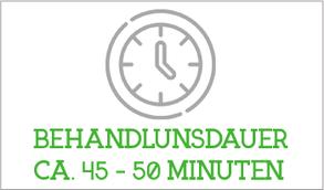 Behandlungsdauer ca. 45 - 50 Minuten