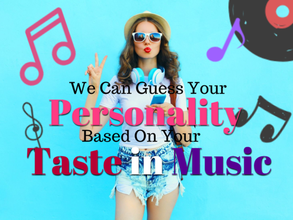 We Can Guess Your Personality Based On Your Taste In Music