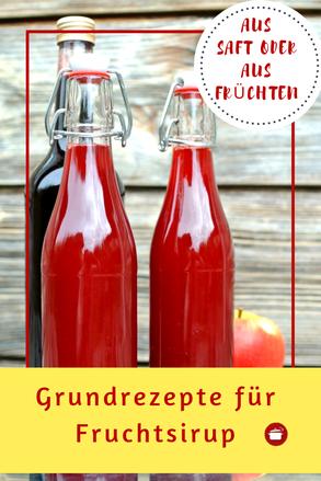 Grundrezept Fruchsirup aus Saft oder aus Früchte #sirup #grundrezept  #thermomixrezept #haltbar