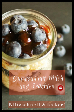 Süßer #Couscous  mit Milch und Früchten #dessert #kochenfürkinder #schnellerezepte #schnellundeinfach