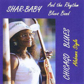 Sharbaby - 2009 / Chicago Blues Alabama Styles