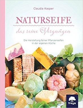 Naturseife von Claudia Kasper, Naturseife selber sieden Buchempfehlung, Seifensieden Claudia Kasper