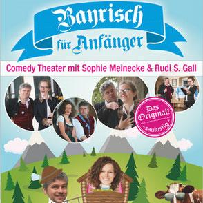Bayrisch für Anfänger Comedy Theater mit Live Music