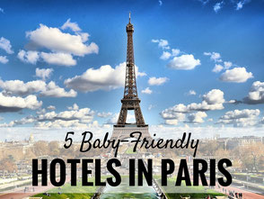 Baby Friendly Hotels in Paris, France