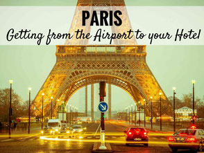 Paris getting from the airport to your hotel