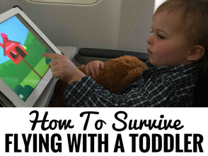 Flying with a toddler, Airplane travel with toddler, airplane activities for toddlers, traveling with toddlers