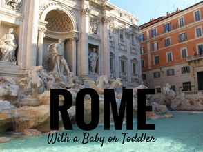 Travelling to Rome with a baby or toddler