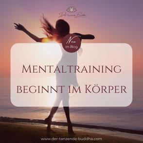 Mentaltraining beginnt im Körper