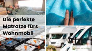 Matratze fürs Wohnmobil