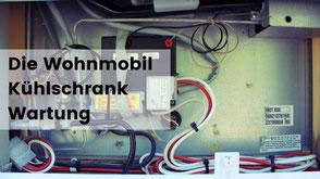Kühlschrank Wartung Wohnmobil