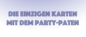 Die einzigen Karten mit dem Party-Paten