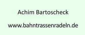 Achim Bartoscheck - Bahntrassenradeln