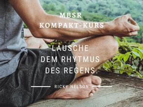 MBSR Kompakt Kurs im Allgäu im Urlaub mindfulness based stressreduction lernen