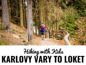 Hiking with Kids - Karlovy Vary to Loket Czech Republic