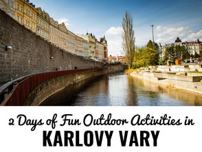 2 Days of outdoor fun with kids in Karlovy Vary