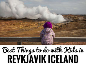Best Things to do in Reykjavik Iceland with kids
