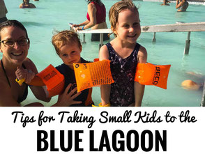 Visiting the Blue Lagoon in Iceland with Small Kids