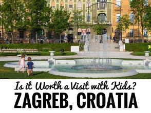 ZAGREB - Is it worth visiting? Zagreb, Croatia has more to offer than you think and here's why we recommend planning a visit! | Zagreb with Kids | Croatia with Kids #familytravel #travelwithkids #croatia #zagreb #croatiatravel #zagrebwithkids