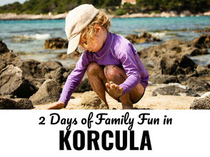 2 Days of Family Fun in Korcula Croatia