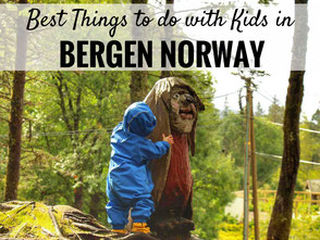 Best things to do in Bergen Norway with kids