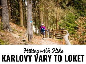 Hiking with kids in Czech Republic - Karlovy Vary to Loket